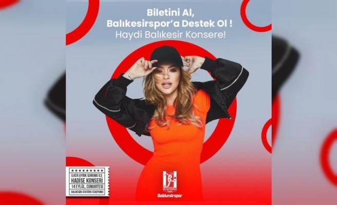 Balıkesirspor'un düzenlediği Hadise konseri ertelendi