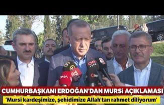 Cumhurbaşkanı Erdoğan'dan Muhammed Mursi Açıklaması